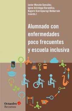 Libro Alumnado con enfermedades poco frecuentes y escuela inclusiva