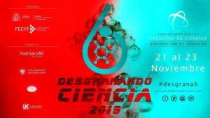 Cartel Desgranando Ciencia Sexta Edición